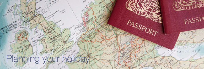 Advice on planning and booking your holiday